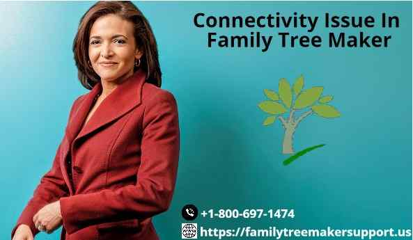 connectivity issues in family tree maker