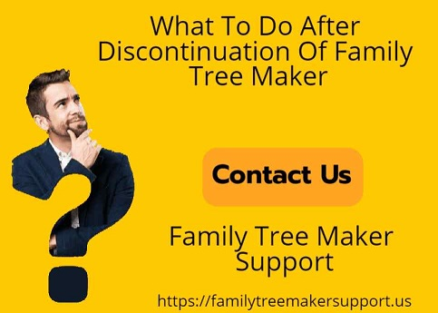 discontinuation of family tree maker