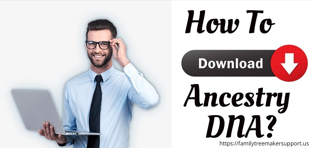 download ancestry dna